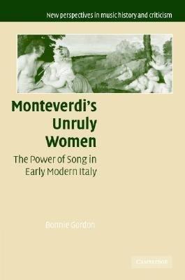 Monteverdi s Unruly Women PDF