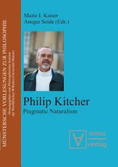 Philip Kitcher: Pragmatic Naturalism