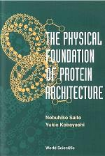 The Physical Foundation of Protein Architecture