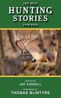 The Best Hunting Stories Ever Told PDF