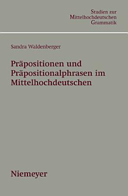 Pr  positionen und Pr  positionalphrasen im Mittelhochdeutschen PDF