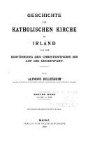 Geschichte der katholischen Kirche in Irland von der Einf  hrung des Christenthums bis auf die Gegenwart PDF