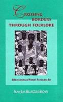 Crossing Borders Through Folklore PDF