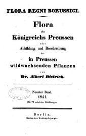 Flora des Königreichs Preussen oder Abbildung und Beschreibung der in Preussen Wildwachsenden Pflanzen: Band 9