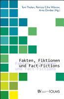 Fakten  Fiktionen und Fact Fictions PDF