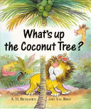 What's Up the Coconut Tree?
