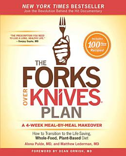 The Forks Over Knives Plan Book