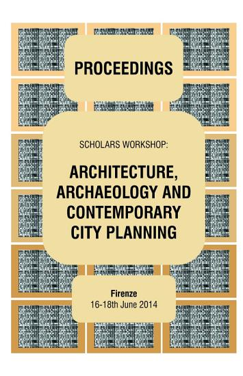 ARCHITECTURE  ARCHAEOLOGY AND CONTEMPORARY CITY PLANNING   Proceedings of the workshop PDF