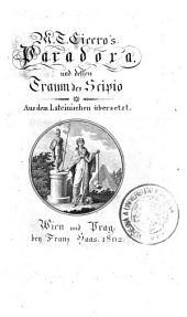 Cicero's Paradora und Traum des Scipio. Aus dem Lateinischen übersetzt und mit Anmerkungen erläutert