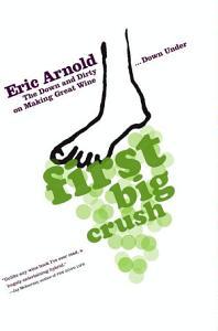 First Big Crush Book