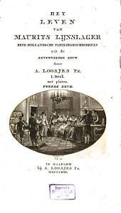 Het leven van Maurits Lijnslager: eene hollandsche familiegeschiedenis uit de zeventiende Eeuw : met Platen, Volume 1