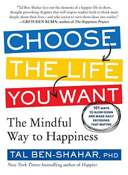 Choose the Life You Want PDF