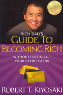 Download Rich Dad s Guide to Becoming Rich Without Cutting Up Your Credit Cards Book