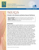 Slugs: A Guide to the Invasive and Native Fauna of California