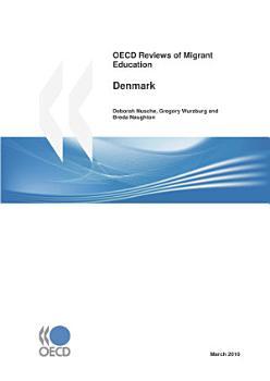 OECD Reviews of Migrant Education  Denmark 2010 PDF