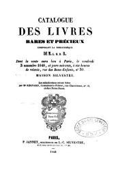 Catalogue des livres rares et précieux composant la bibliothèque de M. L.M.D.R.: dont la vente aura lieu ... le ... 3 novembre 1848 ...