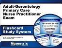 Adult gerontology Primary Care Nurse Practitioner Exam Study System PDF