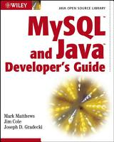 MySQL and Java Developer s Guide PDF