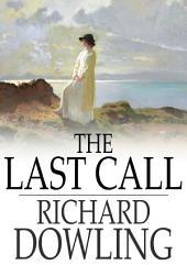 The Last Call: A Romance