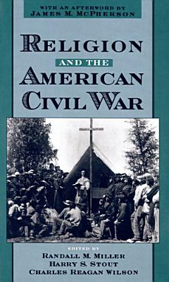 Religion and the American Civil War PDF