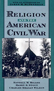 Religion and the American Civil War PDF