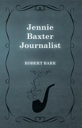 Jennie Baxter Journalist