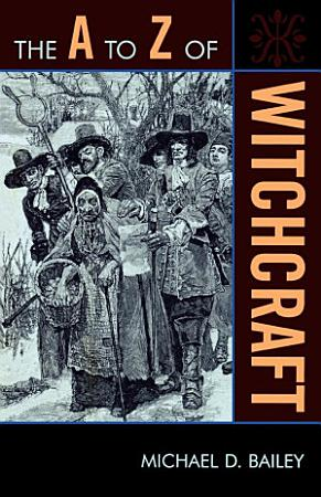 The A to Z of Witchcraft PDF