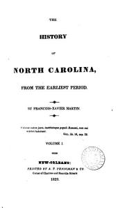 The history of North Carolina: Volume 1