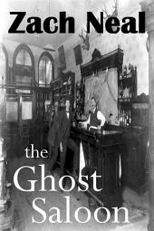 The Ghost Saloon