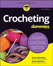 Crocheting For Dummies with Online Videos: Edition 3