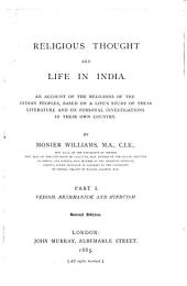 Religious Thought and Life in India: An Account of the Religions of the Indian Peoples, Based on a Life's Study of Their Literature and in Personal Investigations in Their Own Country