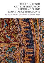 Edinburgh Critical History of Middle Ages and Renaissance Philosophy
