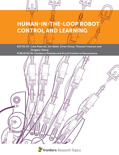 Download Human in the Loop Robot Control and Learning Book