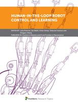 Human in the Loop Robot Control and Learning PDF