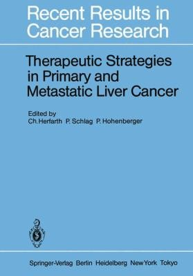 Therapeutic Strategies in Primary and Metastatic Liver Cancer PDF