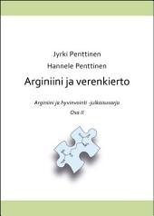 Arginiini ja verenkierto: Arginiini ja hyvinvointi, Osa 2