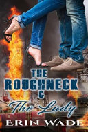 The Roughneck   the Lady