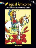 Magical Unicorns Stained Glass Coloring Book