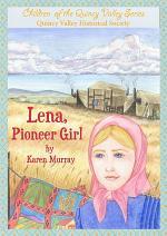 Lena, Pioneer Girl