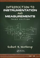 Introduction to Instrumentation and Measurements, Third Edition: Edition 3