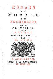 Essais de morale, ou recherches sur les principes de la morale: Volume1