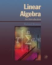 Linear Algebra: An Introduction