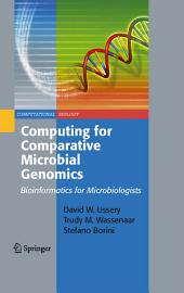 Computing for Comparative Microbial Genomics: Bioinformatics for Microbiologists