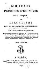 Nouveaux principes d'économie politique, ou, De la richesse dans ses rapports avec la population: Volume1