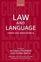 Law and Language: Current Legal Issues, Volume 15
