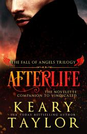Afterlife: the Novelette Companion to Vindicated