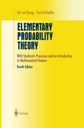 Elementary Probability Theory: With Stochastic Processes and an Introduction to Mathematical Finance, Edition 4