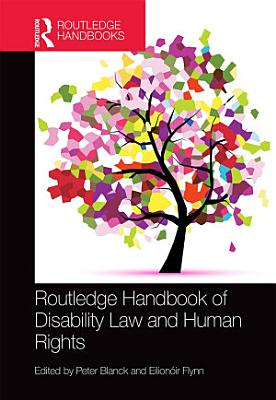 Routledge Handbook of Disability Law and Human Rights