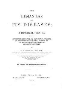 The Human Ear and Its Diseases PDF