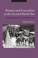 Women and Evacuation in the Second World War PDF